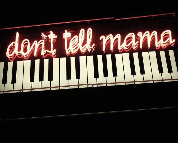 Photograph - Don't Tell Mama Neon Sign by Gigi Ebert