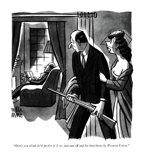 Drawing - Don't You Think He'd Prefer It If We Just Ran by Peter Arno
