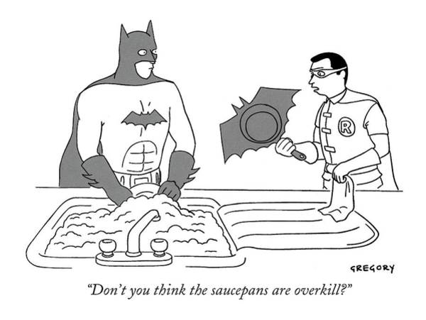 Superhero Drawing - Don't You Think The Saucepans Are Overkill? by Alex Gregory
