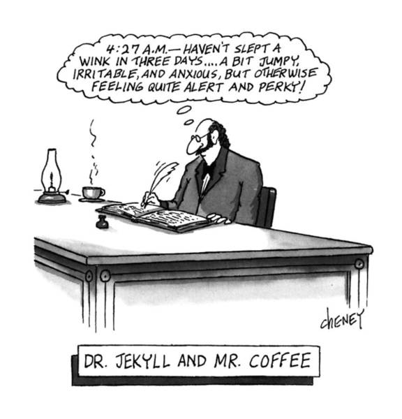 June 24th Drawing - Dr. Jekyll And Mr. Coffee by Tom Cheney