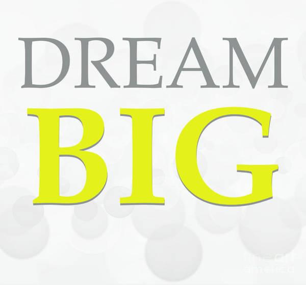 Photograph - Dream Big by Andrea Anderegg