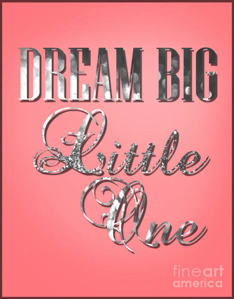 Wall Art - Photograph - Dream Big Little One by Pati Photography