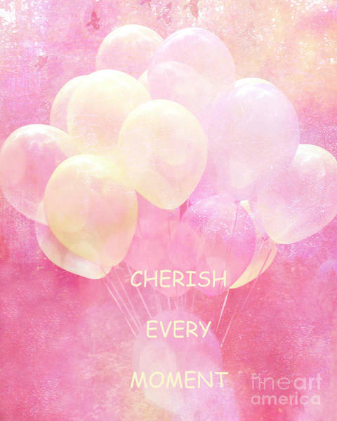 Balloon Festival Photograph - Balloons Whimsical Yellow Pink Balloons With Hearts - Typography Quote - Cherish Every Moment by Kathy Fornal