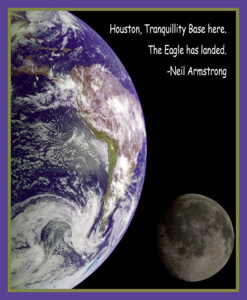 Photograph - Earth And Moon Neil Armstrong Quote by Nasa