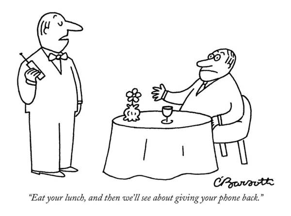 Arrogance Drawing - Eat Your Lunch by Charles Barsotti