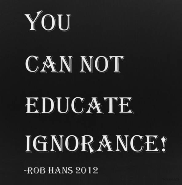 Capable Photograph - Educate Quote In Negative by Rob Hans