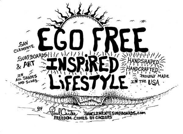 Drawing - Ego Free Inspired Lifestyle by Paul Carter