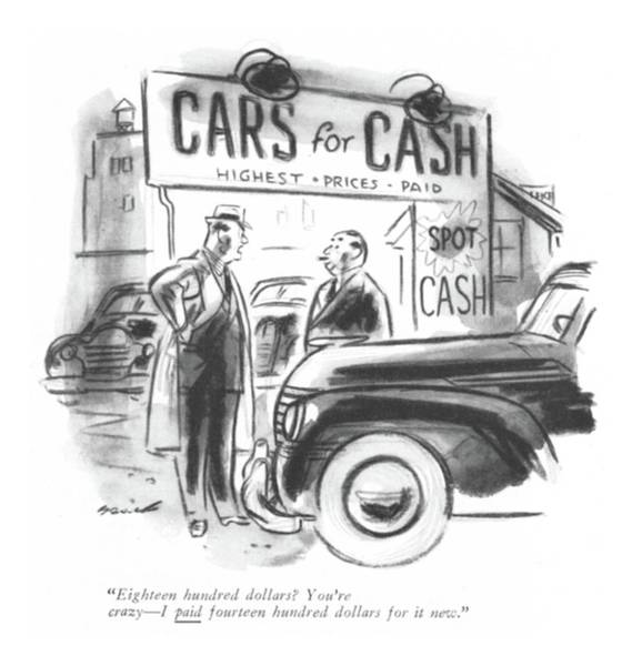 Window Display Drawing - Eighteen Hundred Dollars? You're Crazy - I Paid by Leonard Dove