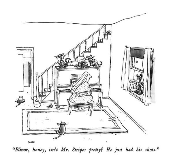 Drawing - Elinor, Honey, Isn't Mr. Stripes Pretty? by George Booth