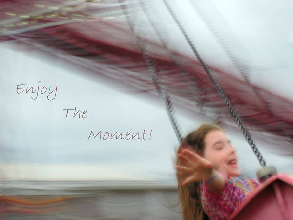 Photograph - Enjoy The Moment by Lara Ellis