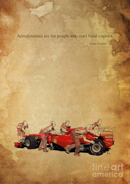 Inspirational Drawing - Enzo Ferrari Quote - Ferrari F1 by Drawspots Illustrations