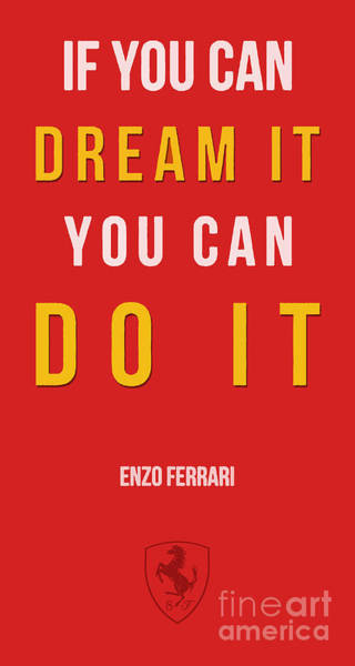 Inspirational Drawing - Enzo Ferrari Quote - If You Can Dream It by Drawspots Illustrations