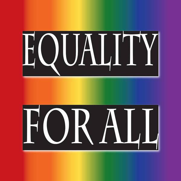 Wall Art - Digital Art - Equality Rainbow by Jamie Lynn