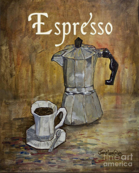 Painting - Espresso by Janis Lee Colon
