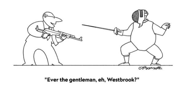 Sword Drawing - Ever The Gentleman by Charles Barsotti
