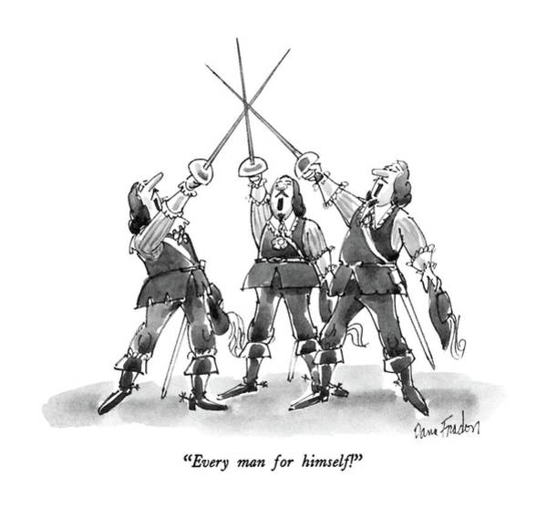 Sword Drawing - Every Man For Himself! by Dana Fradon