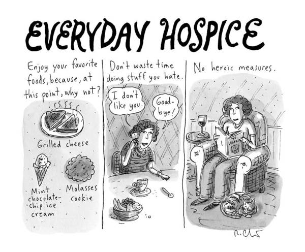 2015 Drawing - Everyday Hospice -- Excuses For Household by Roz Chast