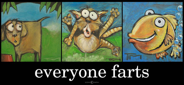 Painting - Everyone Farts Poster by Tim Nyberg