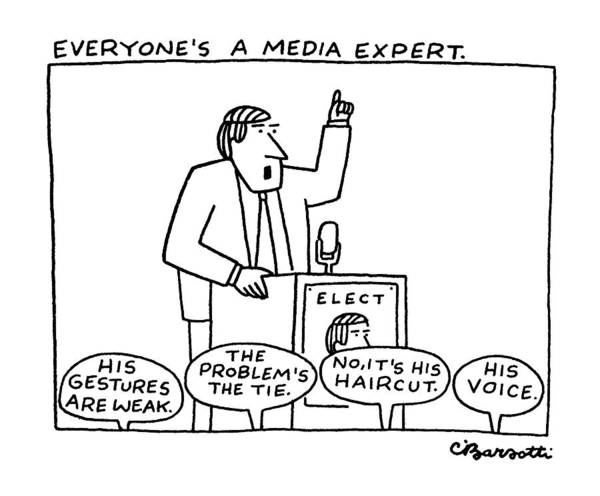 Everyone's A Media Expert Art Print