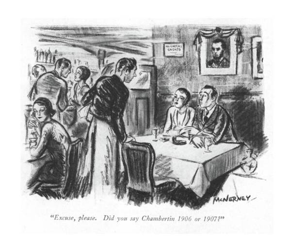 Alcoholism Drawing - Excuse, Please. Did You Say Chambertin 1906 Or by E. McNerney