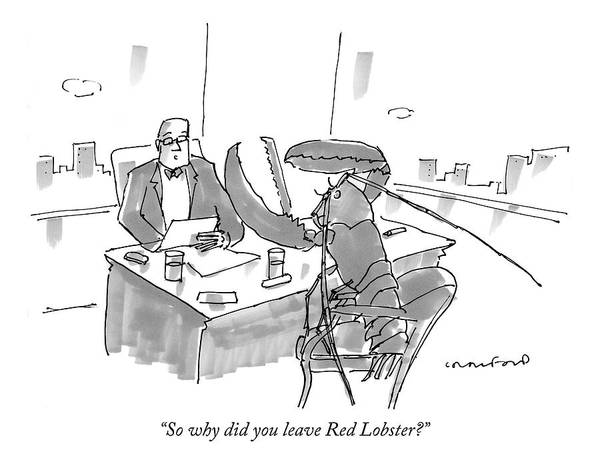 Hiring Drawing - Executive At Desk Interviewing A Giant Lobster by Michael Crawford