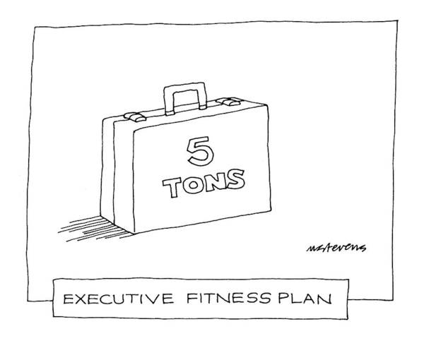 Briefcase Drawing - 'executive Fitness Plan' by Mick Stevens