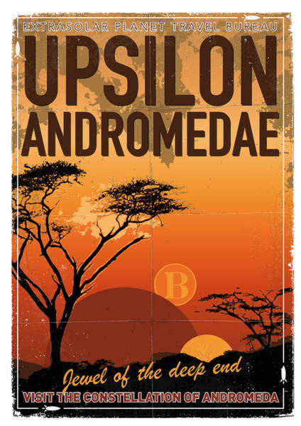 Vintage Poster Wall Art - Digital Art - Exoplanet 06 Travel Poster Upsilon Andromedae 4 by Chungkong Art
