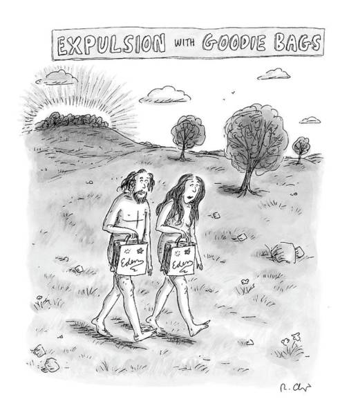 Bible Drawing - Expulsion With Goody Bags by Roz Chast