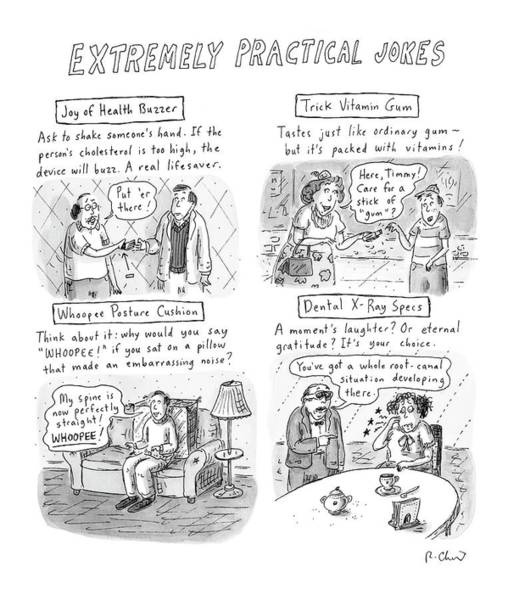 Joke Wall Art - Drawing - Extremely Practical Jokes by Roz Chast