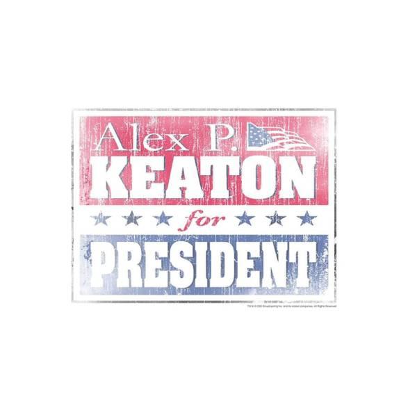 Shows Digital Art - Family Ties - Alex For President by Brand A