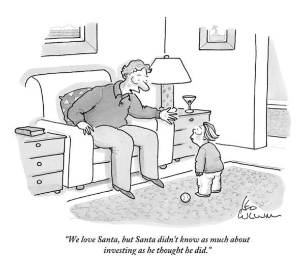 Stocks Drawing - Father Tells Young Son That Santa Was A Bad by Leo Cullum