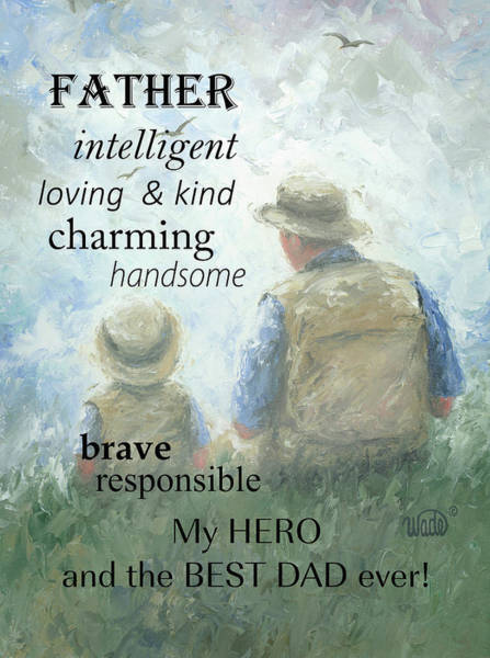 Dad Painting - Father by Vickie Wade
