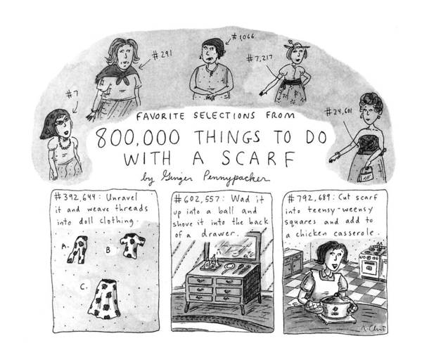 Scarf Drawing - Favorite Selections From 800 by Roz Chast