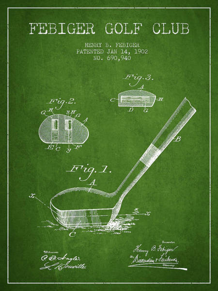 Wall Art - Digital Art - Febiger Golf Club Patent Drawing From 1902 - Green by Aged Pixel
