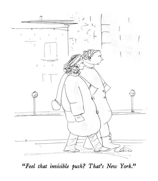 March 3rd Drawing - Feel That Invisible Push?  That's New York by Richard Cline