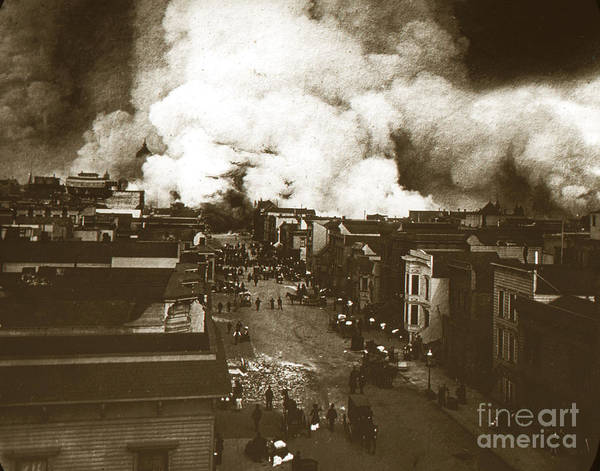 Photograph - Fell Street Burning San Francisco California  April 18 1906 by California Views Archives Mr Pat Hathaway Archives