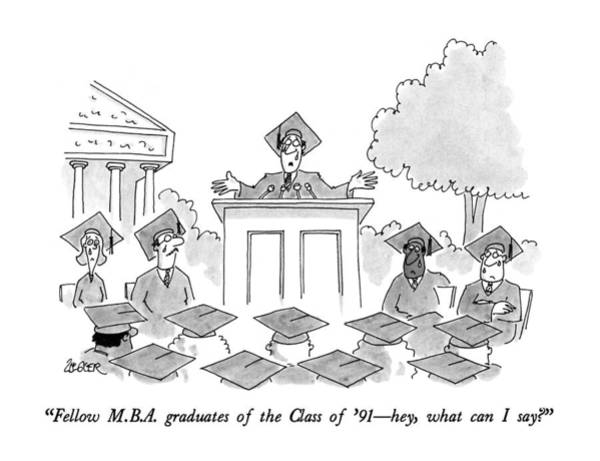 Giving Wall Art - Drawing - Fellow M.b.a. Graduates Of The Class Of '91 - Hey by Jack Ziegler