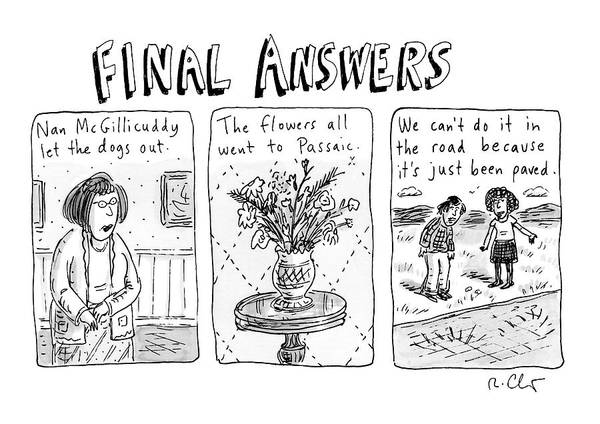 Flower Drawing - Final Answers Features Three Panels Portraying by Roz Chast