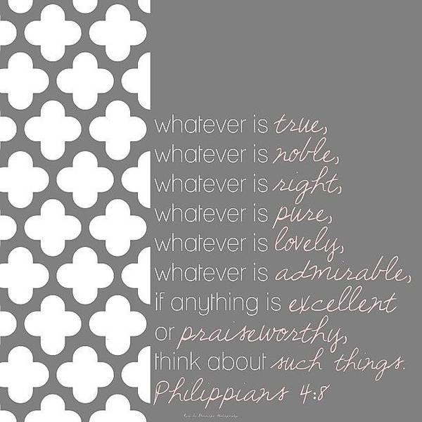 Pattern Wall Art - Photograph - finally, Brothers, Whatever Is True by Traci Beeson