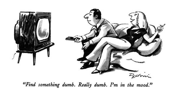 T.v Drawing - Find Something Dumb.   Really Dumb.  I'm by Eldon Dedini