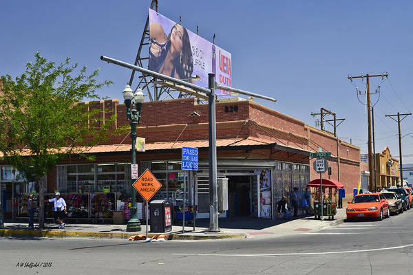 Downtown El Paso Photograph - First Corner In America by Allen Sheffield