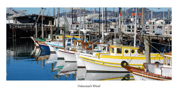 San Francisco Harbor Photograph - Fishermans Wharf by Twenty Two North Photography