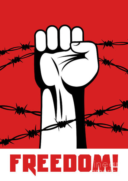 Revolution Wall Art - Digital Art - Fist Up Power. Hand Breaks Barbed Wire by Sebos