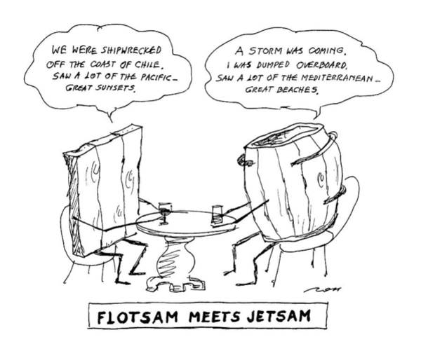 Shipwreck Drawing - Flotsam Meets Jetsam by Al Ross