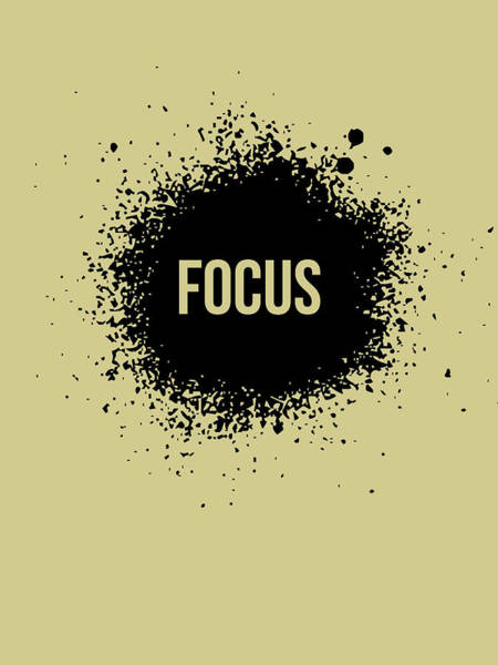 Motivational Digital Art - Focus Poster Grey by Naxart Studio