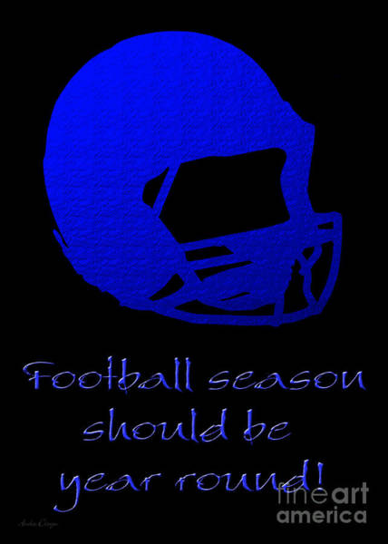 Digital Art - Football Season Should Be Year Round In Blue by Andee Design