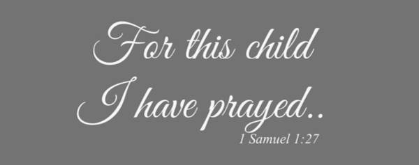 Pray For Love Wall Art - Digital Art - For This Child Small Grey by Chastity Hoff