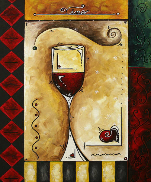 Upbeat Painting - For Wine Lovers Only Original Madart Painting by Megan Duncanson