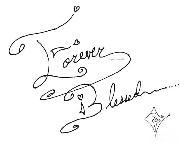 Wall Art - Drawing - Forever Blessed Original Hand Drawn Typography Word Art Quote By Megan Duncanson by Megan Duncanson
