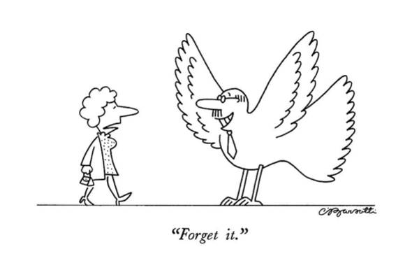 June 24th Drawing - Forget It by Charles Barsotti